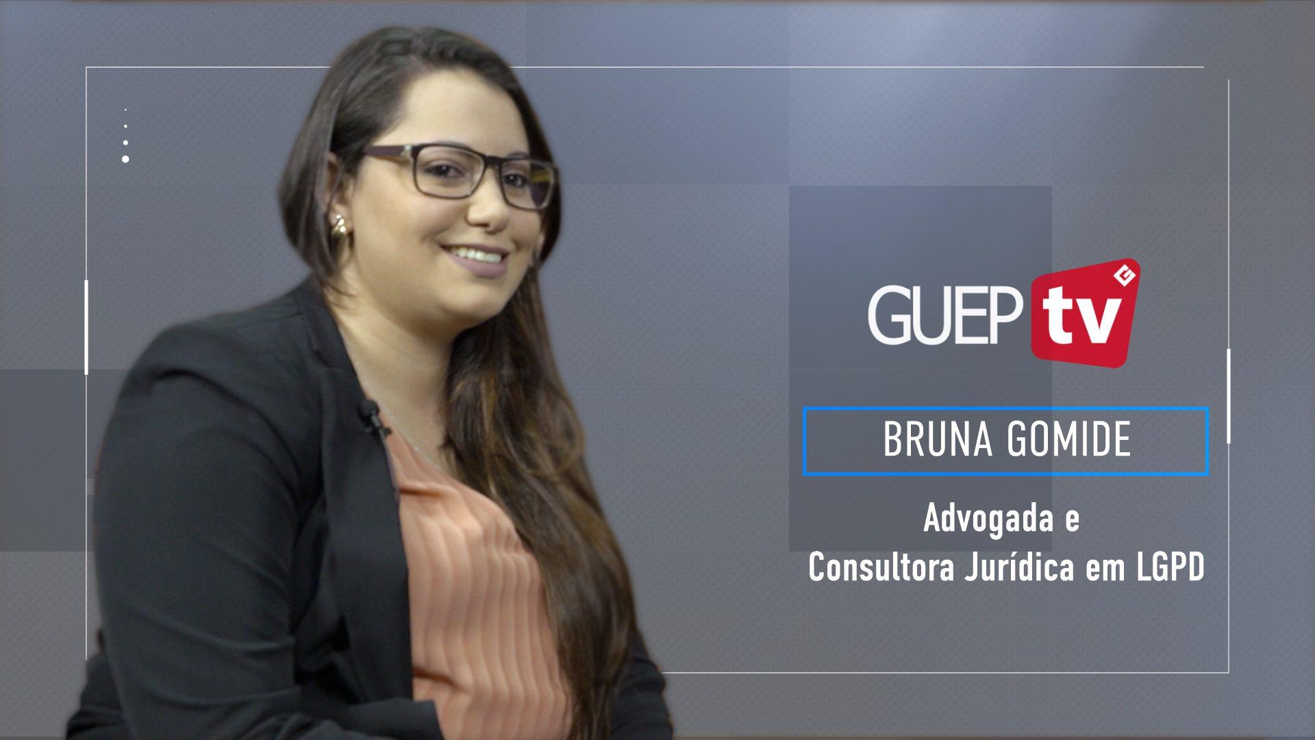 Entrevista com Bruna Gomide – LGPD